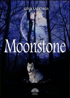 Moonstone, Gina Laddaga. Ciara&Sawyer #1 (2012 - Edizioni Il Pavone - ebook)
