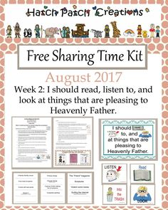 Free Sharing Time Kit:  August 2017, week 2.  I should read, listen to, and look at things that are pleasing to Heavenly Father.