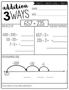Addition 3 Ways. Perfect for teaching alternative strategies for adding multi-digit numbers. grades 2nd, 3rd, and 4th. Three different levels for differentiation and release of responsibility.