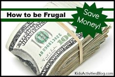 50 Tips on how to be frugal and save money ~ good to know