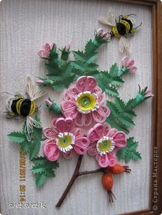 Flowers and Bumble Bees ~ Quilling
