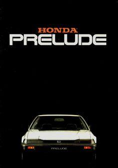 Honda Prelude Niederlande Broschüre 1984 – Mr Cardiman – Join in the world of pin Honda Prelude, Auto Retro, Retro Cars, Vintage Cars, Honda Cub, Honda Civic, Soichiro Honda, Honda Motors, Car Brochure