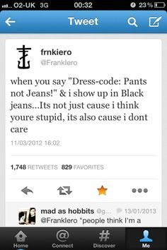 This is why I love Frank Iero's twitter// I got in trouble for wearing 'jean material' to chapel twice even though I had been wearing those for a long time, the teachers decided to finally peg me.