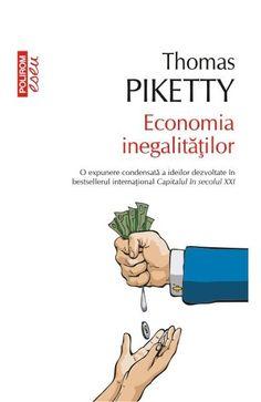 Economia inegalitatilor Thomas Piketty