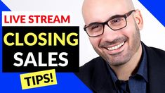Closing Sales Tips With Q&A!