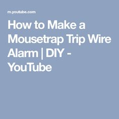 How to Make a Mousetrap Trip Wire Alarm | DIY - YouTube