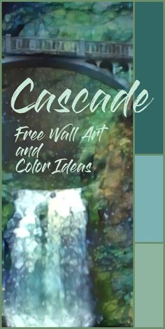 Cascade: Free Wall Art and ColorIdeas by Don Berg Paint Palettes, Craft Paint, Wall Paint Colors, Big Canvas, Framed Wall Art, Decorative Accessories, Landscape Paintings, How To Remove, Throw Pillows