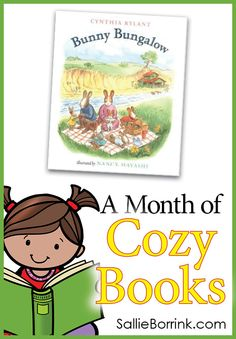 """""""Bunny Bungalow"""" is the charming story of a rabbit family who discovers a house and makes it their home. This delightful story by Cynthia Rylant is part of """"A Month of Cozy Books""""!"""