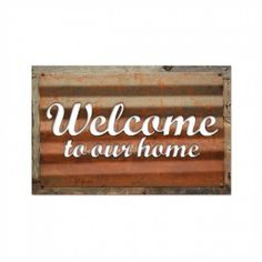 Past Time Signs RCB002 Welcome Home And Garden Corrugated Rustic Barn Wood Sign