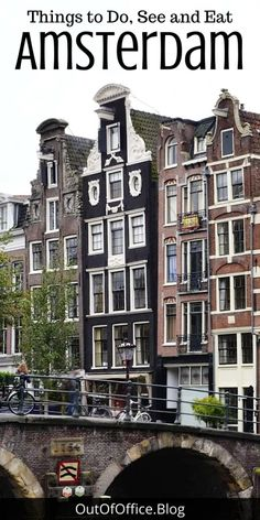 70 Things to Do in Amsterdam Netherlands • Out of Office