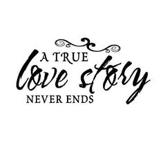 ♥ true love never ends