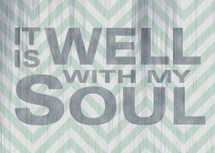 Free Printable #2 – It is Well with My Soul