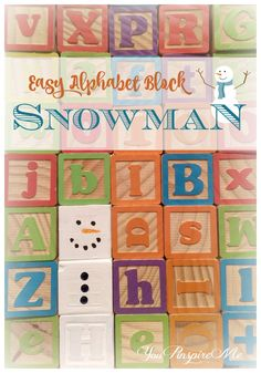 Easy and Fast Snowman Craft for Kids (or adults!) from Wooden Alphabet Blocks - SOOO CUTE!