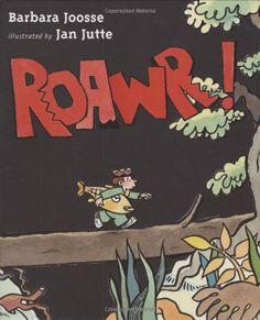 Roawr! by Barbara Joosse