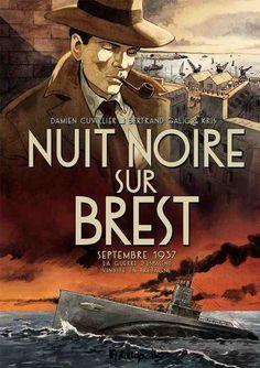 Nuit noire sur Brest : une incursion en eaux troubles au propos finement ciselé