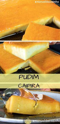 Receita de Pudim Caipira delicioso! Fica muito gostoso e é muito fácil de fazer! Salve essa delícia! #receitas #pudim #sobremesa #culinaria #comida #chef #manualdacozinha #aguanaboca #gastronomia
