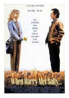 Harry And Sally.is a 1989 American romantic comedy film written by Nora Ephron and directed by Rob Reiner. Can men and women ever just be friends?