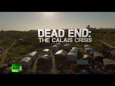 Dead End: The Calais Crisis (RT Documentary) - YouTube