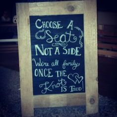 Rustic wedding sign. I like the saying but it could be done nicer