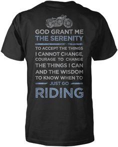 God Grand Me Serenity Motorcycle T-Shirt