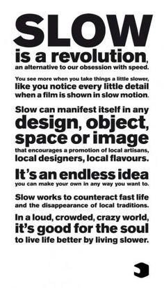 The Slow Movement #slow #slowfashion #whatinspiresus