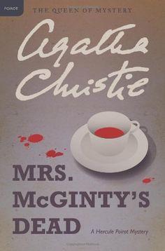 Mrs. McGinty's Dead: A Hercule Poirot Mystery (Hercule Poirot Mysteries) by Agatha Christie, http://www.amazon.com/dp/0062074083/ref=cm_sw_r_pi_dp_lP6Fpb1P9SK7A