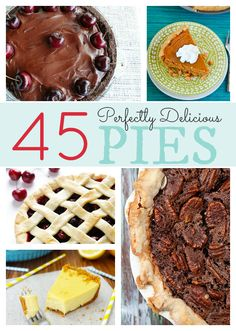 45 Perfectly Delicious Pies roundup from Great Desserts, Delicious Desserts, Yummy Treats, Tart Recipes, Cooking Recipes, Yummy Recipes, Pie Dessert, Dessert Recipes, Just Pies