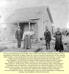 """An early homestead in Nicodemus, Kansas, one of the first and most successful black towns. Nicodemus was founded in 1878, by Benjamin """"Pap"""" Singleton, a businessman from Tennessee and president of a committee to invite African-Americans to come to """"Sunny Kansas.""""  (Benjamin """"Pap"""" Singleton, third from left in photo.)"""