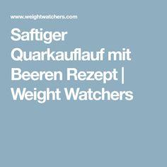 Saftiger Quarkauflauf mit Beeren Rezept | Weight Watchers