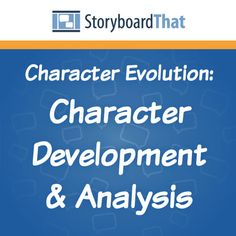 Understanding character evolution is vital to the overall comprehension of the work. Use a character development graphic organizer to see how characters change.