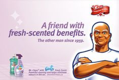 Last year was Mr. Clean's fiftieth birthday and to celebrate, the company ran a series of ads based on the belief that women have some kind of romantic ...