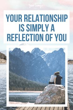 Recognize that your relationship mirrors you so that you can understand your partner better and work towards a strong relationship.