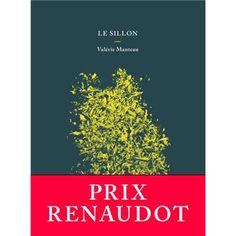 Le sillon - Prix Renaudot 2018 Prix Renaudot, Image Mode, Audiobooks, Ebooks, This Book, Reading, Beaulieu, Adolescents, Amazon Fr