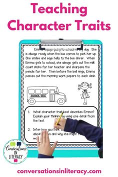 We teach character traits to help our elementary readers learn more about the characters in the text. By understanding the characters on a deeper level, readers comprehend why character may act the way they do.