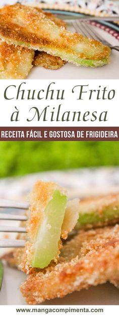 Chuchu Frito à Milanesa - para servir no almoço do dia a dia! #receita #comida #chuchu #almoço
