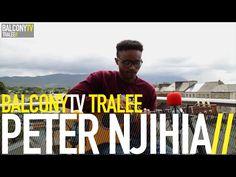 PETER NJIHIA - DON'T WORRY (BalconyTV) - YouTube