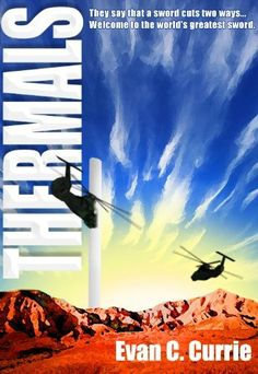 Thermals (An Anselm Gunnar eBook) by Evan Currie. $4.03. 307 pages. Publisher: Tenhawk Presents; 1.3 edition (March 31, 2011). Author: Evan Currie