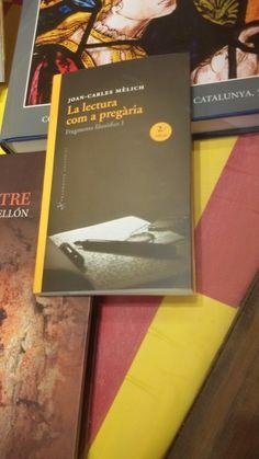 """""""La lectura com a pregària"""" de Joan-Carles Melich. Fragmenta Editorial."""