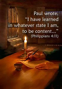 Philippians 4:11  Life verse. hopefully we can all learn to reach such level of nervana.