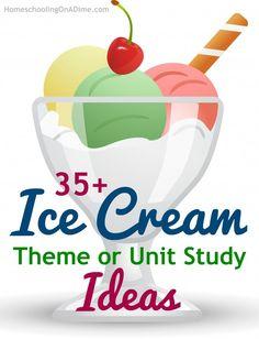 Ice Cream Unit Study ideas