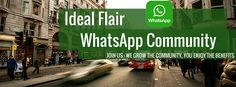 Join the Ideal Flair WhatsApp Community.  *Over 90 groups to choose from. *Good platform for networking, marketing, advertising and having fun  For directory of groups please visit http://www.idealflair.com/whatsapp-group-directory.html