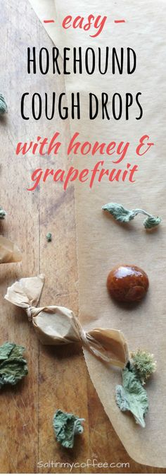 These soothing horehound cough drops with honey and grapefruit use that natural healing power of horehound to calm a cough quickly. Our family's favorite! via @saltinmycoffee