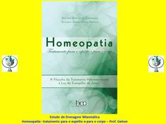 Homeopatia: tratamento par o espírito e para o corpo