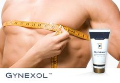 Gynexol cream, for the right size of your chest.