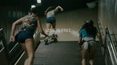 LOVE IS FREE. Skaters:  Michelle Steilen aka Estro Jen, Katie Baird aka Bambi Bloodlust, Amy West aka Indy Jamma Jones, Vanna Curtis. Shot in Barcelona. Directed by Greg Mirzoyan.