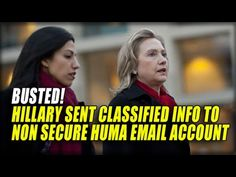 """BREAKING: HILLARY SENT """"MARKED CLASSIFIED"""" INFO TO NONSECURE HUMA ABEDIN ACCOUNT - YouTube... OCT 29 2016"""