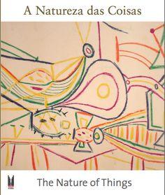 Catálogo A natureza das coisas | Coordenação editorial: .comunique | Design: Negrito
