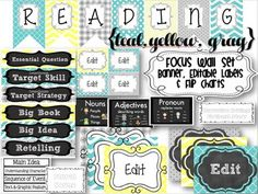 "{TEAL, YELLOW, GRAY} READING FOCUS WALL SET with BANNER, EDITABLE LABELS and FLIP CHARTS Use with ANY reading curriculum!Pennant Banner, Labels, Flip Charts and editable Posters!! Laminate the pages and use year after year!This Set includes...  ""Reading"" Focus Wall BannerREADY TO PRINT FLIP-CHARTS for genre, grammar, target skill and target strategyEditable Grammar and Writing Flip ChartsEditable Posters and Labels for you to type or laminate and write in the weekly shared story, vocab…"