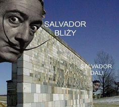 Salvador Bliży Salvador Dali #polish humor #funny
