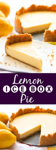 Lemon Ice Box Pie | This should be renamed The First Cousin of Key Lime Pie! It is super fresh, lemony and a perfect summer dessert.